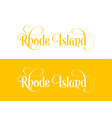 typography of the usa rhode island states vector image vector image