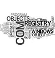 what is com and how it s related to registry vector image vector image