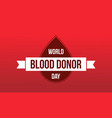 world blood donor day background collection vector image vector image