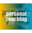 word personal coaching on digital screen 3d vector image vector image