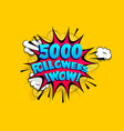5000 followers thank you for media like vector image