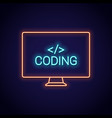 coding neon sign pc monitor with programming neon vector image