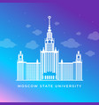moscow state university mgu russia travel vector image