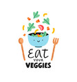 eat your veggies vector image vector image