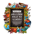 welcome back to school sketch banner design vector image vector image