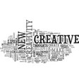 what is creativity text word cloud concept vector image vector image