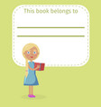 blonde girl holds book and place for owner name vector image