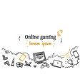 internet network online gaming concept sketch vector image