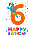 sixth birthday cartoon greeting card design vector image
