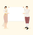 thai traditional couple holding empty blank white vector image