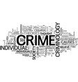 what is criminology text word cloud concept vector image vector image
