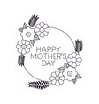 mothers day and flowers card drawn vector image