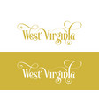 typography of the usa west virginia states vector image vector image