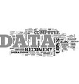 what is data recovery text word cloud concept vector image vector image