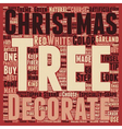 How To Decorate A Christmas Tree text background vector image vector image
