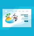 last minute tours website vector image