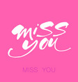 miss you template vector image