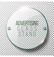 advertising round glass blank 3d realistic vector image vector image