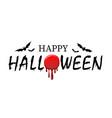 happy halloween text bats black scary design vector image vector image