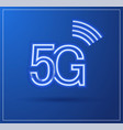 5g technology icon with neon light trail vector image vector image