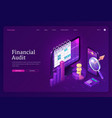 financial audit isometric landing page tax report vector image vector image