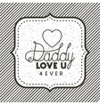 happy fathers day card with heart vector image