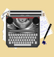 old typewriter and pen vector image