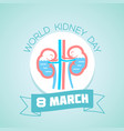world kidney day 8 march vector image vector image