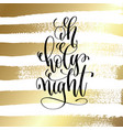 oh holy night - hand lettering quote to winter vector image vector image