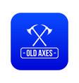 old axe icon blue vector image vector image
