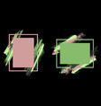 frames with paint brush strokes set vector image