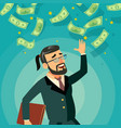 happy businessman falling money cash rain vector image vector image