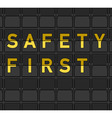 Safety First Flip Board vector image vector image