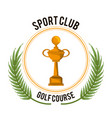 sport club golf course trophy award vector image vector image