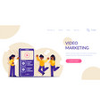 video marketing people view video content or ads vector image vector image