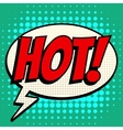 Hot comic book bubble text retro style vector image vector image