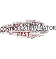 exterminate word cloud concept vector image vector image