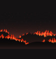 forest fire panorama of the natural landscape vector image vector image
