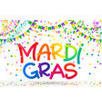 rainbow colors mardi gras sign on colorful vector image