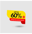 up to 60 special big sale label template design vector image vector image