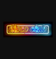 neon disco club sign vector image