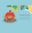 people and garden concept mindfulness vector image