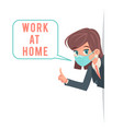 work at home virus protection advice look out vector image vector image
