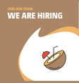 join our team busienss company coconut we are vector image vector image
