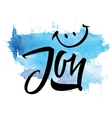 Joy Calligraphy Lettering T-shirt vector image vector image
