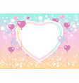 bright valentines day card with hearts balloons vector image vector image