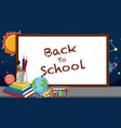 back to school sign with many school items vector image vector image