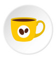 yellow cup of coffee icon circle vector image vector image