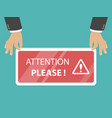 attention please flat vector image vector image