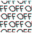seamless pattern with symbol word off in vector image vector image